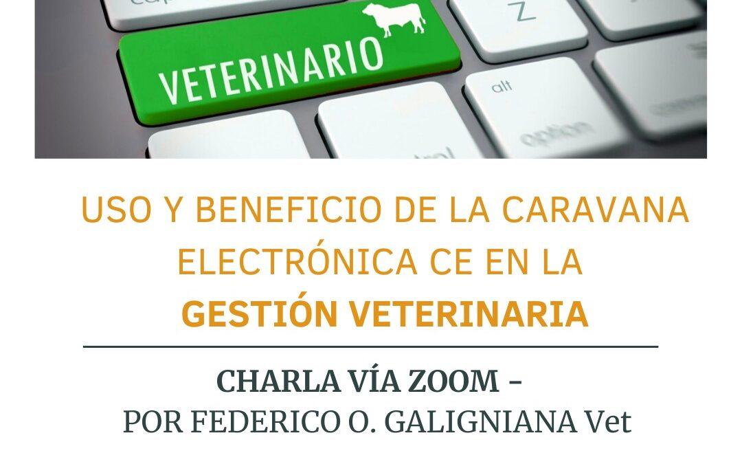 Charla: Uso y beneficios de la caravana electrónica CE en la gestión veterinaria.